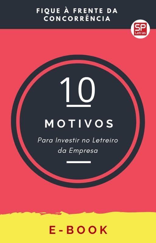 10 motivos para investir no letreiro da empresa